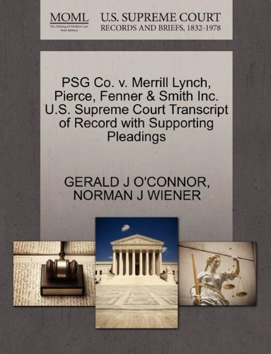 psg-co-v-merrill-lynch-pierce-fenner-smith-inc-us-supreme-court-transcript-of-record-with-supporting