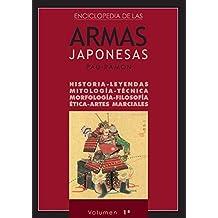 Enciclopedia De Las Armas Japonesas. Volumen 1º