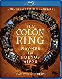 Der Colón Ring - Wagner in Buenos Aires (Dokumentation) [Alemania] [Blu-ray]
