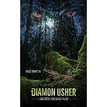 Diamon Usher: Das Böse von Oasis Falls (German Edition)