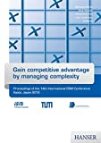 Gain competitive advantage by managing complexity: Proceedings of the 14th International DSM Conference Kyoto, Japan 201