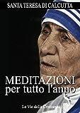 Meditazioni per tutto l'anno (Opere dei Santi)