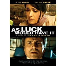 As Luck Would Have It by Salma Hayek
