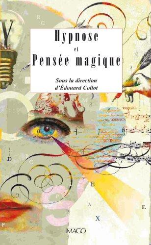 Livres gratuits Hypnose et pensée magique epub, pdf