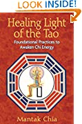 #5: Healing Light of the Tao: Foundational Practices to Awaken Chi Energy