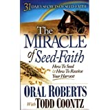 THE MIRACLE OF SEED-FAITH (31 DAYLY SECRETS OF SEED-FAITH) by ORAL ROBERTS (2009-08-02)