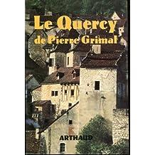 LE QUERCY DE PIERRE GRIMAL.