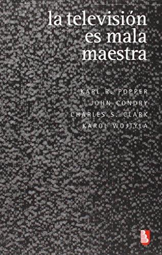 La Television Es Mala Maestra (Biblioteca Universitaria De Bolsillo) por Karl Popper