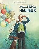 Monsieur Felix est heureux