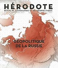Hérodote, n° 166-167. Géopolitique de la Russie par Revue Hérodote