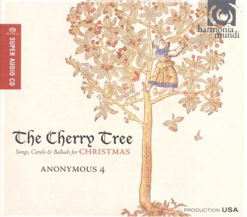 the-cherry-tree-songs-carols-ballads-for-christmas-anonymous-4