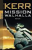 Mission Walhalla (Bernie Gunther ermittelt, Band 7)