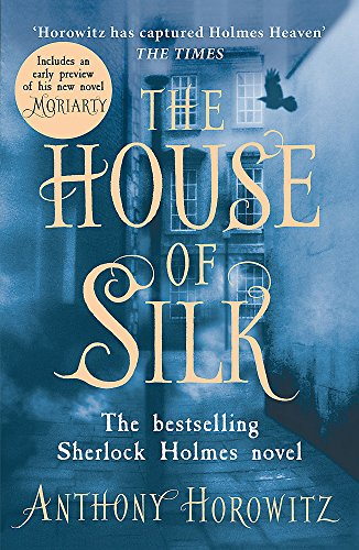The House Of Silk. The Bestselling Sherlock Holmes por Anthony Horowitz