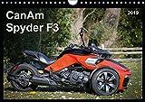 CanAm Spyder F3 (Wandkalender 2019 DIN A4 quer): Motorrad-Feeling ohne Motorrad: Das bullige HighTech-Trike CanAm Spyder