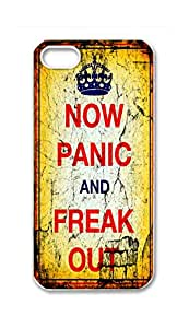 RainbowSky iPhone 5S 5 5G Case - Now Panic And Freak Out Hard Plastic Back Protection Phone Case Cover -2767