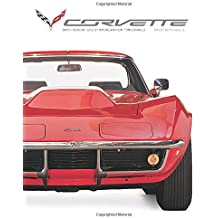 Corvette: Seven Generations of American High Performance by David Newhardt (2015-02-23)