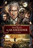 Le cycle d'Alamänder, Tome 1 - Le t'sank - De L'Homme Sans Nom Editions - 01/03/2011