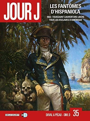 Jour J 35. Les Fantômes d'Hispaniola par Fred Blanchard