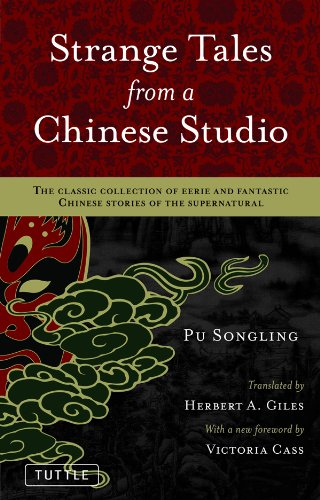 Strange Tales from a Chinese Studio: The classic collection of eerie and fantastic Chinese stories of the supernatural (English Edition)