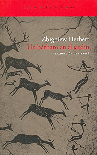 Descargar Libro Un bárbaro en el jardín (Acantilado) de Zbigniew Herbert