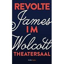 Revolte im Theatersaal (Kindle Single)