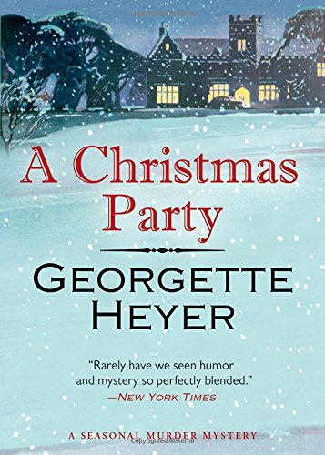 A Christmas Party: A Seasonal Murder Mystery/Envious Casca por Georgette Heyer