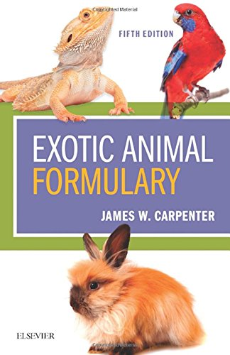 Exotic Animal Formulary, 5e por James W. Carpenter MS  DVM  Dipl ACZM
