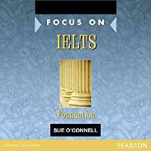 [Focus on IELTS Foundation] (By: Sue O'Connell) [published: November, 2011]
