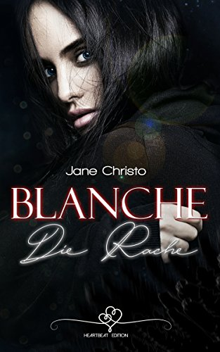 Blanche – Die Rache (3)