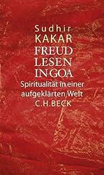 Freud lesen in Goa: Spiritualität in einer aufgeklärten Welt