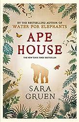 Ape House by Sara Gruen (2011-02-17)
