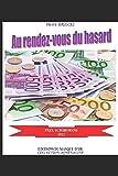 Telecharger Livres Au rendez vous du hasard (PDF,EPUB,MOBI) gratuits en Francaise