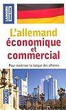 L'allemand économique et commercial : 20 dossiers sur la langue des affaires