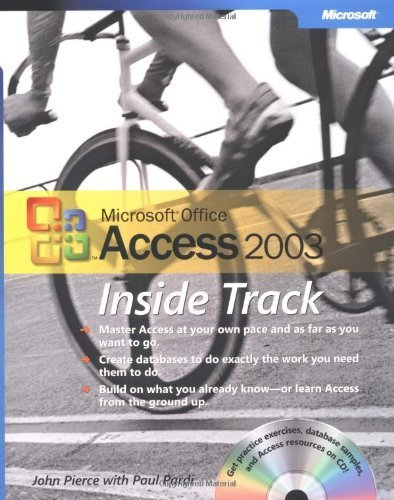 Microsoft® Office Access 2003 Inside Track by John Pierce (2004-02-04) par John Pierce; Paul Pardi