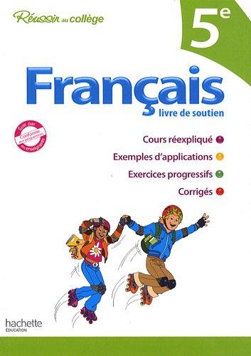 Français 5e : Livre de soutien