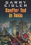 Sanfter Tod in Tokio (John Rain - herrenloser Samurai, Band 1)