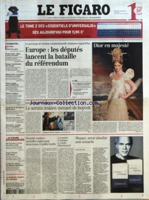 FIGARO (LE) [No 18809] du 25/01/2005 - TREIZE ANS APRES PAR ALEXIS BREZET - PROCHE-ORIENT - ABBAS, LA TREVE A L'ARRACHE - UKRAINE - LOUCHTCHENKO CHEZ POUTINE - AFFAIRE SEZNEC - LE PARQUET FAVORABLE A LA REVISION - CHIRAC S'ENGAGE POUR LA BIODIVERSITE - AU NOM DES 76 000 DEPORTES JUIFS DE FRANCE - RACONTER SON ENFANCE - THERMALIES - UN SALON POUR LES AQUAPHILES - GAZ DE FRANCE ET AREVA AU COUDE-A-COUDE - FRANCE TELECOM AVALE EQUANT - LA LETTRE DE CADRAGE DES DEPENSES QUASI PRETE - EUROPE - LES D