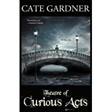 Theatre of Curious Acts