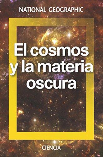 El cosmos y la materia oscura (NATGEO CIENCIAS) por David Galadi-Enriquez