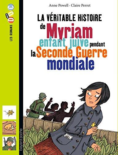 La Veritable Histoire De Myriam, Enfant Juive Pendant Seconde Guerre par Anne Powell