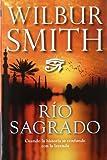 3. Río sagrado - Wilbur Smith