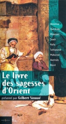 Livres gratuits en ligne Le Livre des Sagesses d'Orient (Editions 1 - Spritualité / Développement Personnel) pdf epub