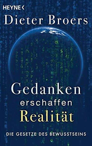 gedanken-erschaffen-realitat-die-gesetze-des-bewusstseins