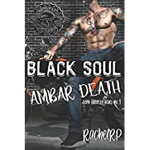 Black soul, ambar death (Kill of Souls MC)