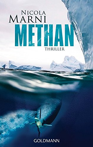 Methan: Thriller