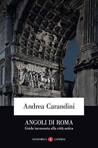Angoli di Roma: Guida inconsueta alla città antica