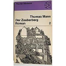 Der Zauberberg 2. Roman.