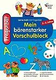 Fragenbär - Mein bärenstarker Vorschulblock (Lerne mehr mit Fragenbär)
