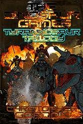 The Dinosaur Games: Tyrannosaur Trilogy