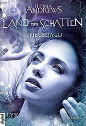 Land der Schatten - Spiegeljagd (Land-der-Schatten-Reihe 2)